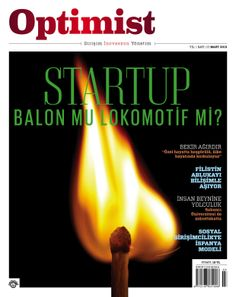 Startup: Balon mu Lokomotif mi? (Mart'13) http://bit.ly/1aJT2SF