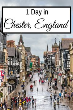 1 day in Chester, England, from historic city walls to stunning streets.