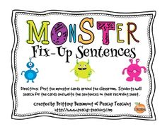 Get ready to do some editing with monsters!  There are two sets of cards, each with eight cards.  The cards feature a monster and a sentence that needs to be corrected.  Set 1 (8 cards) - Students will correct the initial capitalization and ending punctuation.