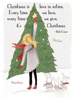 Christmas is love in action. Every time we love, every time we give, it's Christmas. ~Dale Evans  ❤️