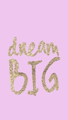 Lilac lavendar pink gold Dream Big iphone phone background wallpaper lock screen