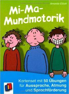 http://www.amazon.de/Mi-Ma-Mundmotorik-Kartenset-%C3%9Cbungen-Aussprache-Sprachf%C3%B6rderung/dp/3834624462/ref=sr_1_fkmr2_3?ie=UTF8&qid=1455099975&sr=8-3-fkmr2&keywords=50+mitmachgeschichten+zur+sprachf%C3%B6rderung: Mi-Ma-Mundmotorik: Kartenset mit 50 Übungen für Aussprache, Atmung und Sprachförderung, Amanda Elliott, Verlag an der Ruhr, Buch, Bücher, Sprache, sprechen, Deutsch, Kindergarten, 1.Klasse, alle Klassen,