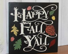 FALL Sign/Leaves are Falling Autumn is by TheGingerbreadShoppe