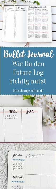 "BULLET JOURNAL IDEEN DEUTSCH Future Log Ideen | 3 Future Log Layouts. Hier erfährst du, wie du mit dem Future Log den Blick für´s ""Große Ganze"" behältst und Termine auch weit im voraus planen kannst. Finde Ideen und Inspiration für dein Bullet Journal bei Scrapbook Organization, Planner Organization, Blog Planner, Planner Ideas, Journal Inspiration, Planner Stickers, Travel Sticker, Roterfaden, Bullet Journal Spreads"