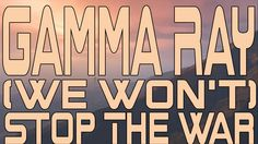 Gamma Ray - (We Won't) Stop The War (Instrumental Cover)