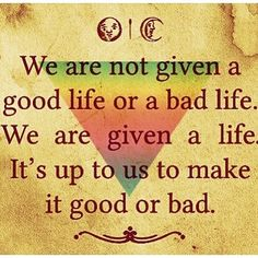 Good or bad  #quotes #quote #quoteoftheday #truth #inspiration #motivation #true #lovequotes #words #qotd #instaquote #instaquotes #sayings #lifequotes #quotestoliveby #wisdom #inspirational #instadaily #instagood #inspire #realtalk #thoughts #inspirationalquotes #quotesoftheday #quotestagram #wordstoliveby #word #wordsofwisdom