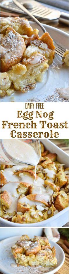 Dairy Free Egg Nog French Toast Casserole
