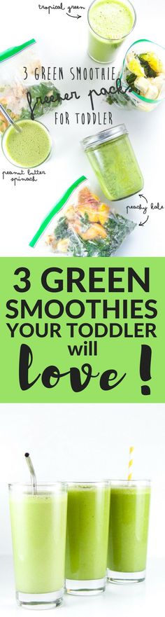 3 green smoothie combinations that your toddler will love! Promise! With flavors like Tropical Green Smoothie, Peanut Butter Spinach Smoothie and Peachy Kale Smoothie, it will be hard to decide which one to make first. Good thing I am going to show you how to make them either on-the-spot or with amazing make-ahead freezer packs, so you will be able to whip one up anytime your toddler (or you) is hungry!
