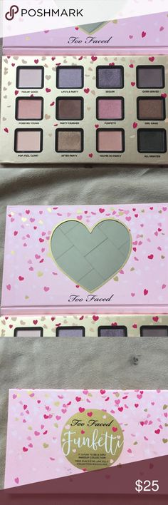 Too Faced FUNFETTI Eyeshadow Palette  Beautifully made Eyeshadow with the perfect color combos. You can wear these as neutrals, earth tones, smokers or even pops of color on the eyes. I only wore is shadow once for a party. Barely put my brush into it and the majority of the shadows are brand new, untouched. Too Faced Makeup Eyeshadow