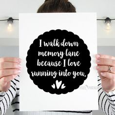 I walk down memory lane because I love running into you SVG cut file, memorial, saying, quote by pixelphoenixdesigns on Etsy