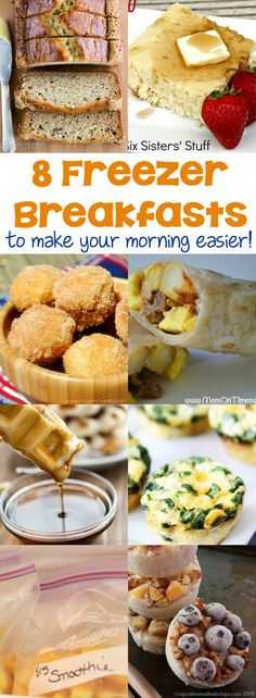 8 Freezer Breakfasts to make your morning easier!