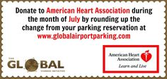 Join Global Airport Parking as they support the American Heart Association this month by rounding up the change from your reservation!