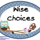 Wise Choices
