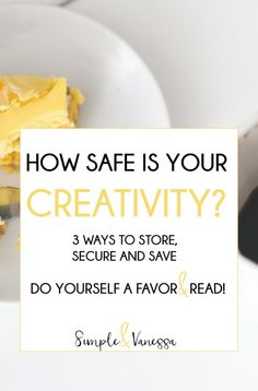how safe is your creativity dont make the mistake of thinking it