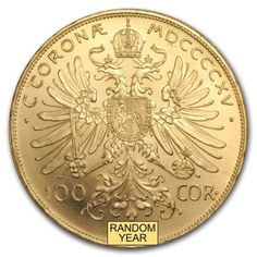 Austrian 100 Corona Gold Coin – Random Year Brilliant Uncirculated – SKU – World Gold Coin Collector Buy Gold And Silver, Mint Gold, Stay Gold, Bullion Coins, Silver Bullion, Franz Josef I, Double Headed Eagle, Coin Store, Regal Design