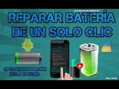 Reparar Batería   Aumentar duración de la batería para Android   Explica...