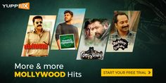 Watch Super hit #Mollywood movies of your favorite actors on @YuppFlix at http://www.yupptv.com/movies/YuppFlixMalayalam.aspx