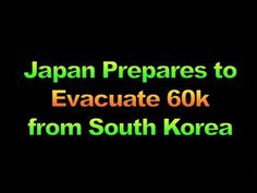 Japan Prepares to Evacuate 60k from South Korea, 1779 - YouTube