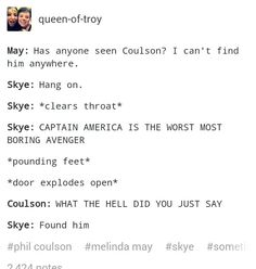 Never insult Steve Rodgers in Coulson's hearing!