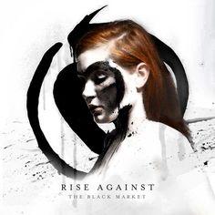 6. Rise Against - The Black Market