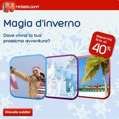 Hotels.com magie d'inverno sconto del 40% su tutte le prenotazioni invernali
