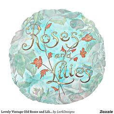 Lovely Vintage Old Roses and Lilies Collage Round Pillow