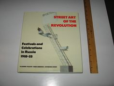 Street Art of the Revolution - Festivals and Celebrations in Russia 1918 - 33