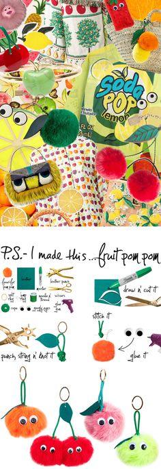 P.S.-I made this...Fruit Pom Pom #PSIMADETHIS #DIY
