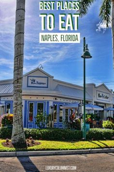 The Best Places to Eat in Naples, Florida and nearby Florida Vacation, Florida Travel, Florida Beaches, Bonita Springs Florida, Florida Resorts, Tropical Beaches, Italy Vacation, Usa Travel, Italy Travel