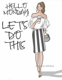 Hello Monday let's do this