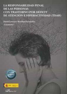 La responsabilidad penal de las personas con trastorno por déficit de atención e hiperactividad (TDAH). Editorial Dykinson, 2019 Movie Posters, Adhd, Criminal Law, People, Film Poster, Billboard, Film Posters
