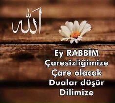 Ey RABBİM Çaresizliğimize Çare olacak Dualar düşür Dilimize Allah, Spirituality, Twitter, Quotes, Google, Products, Silk, Calligraphy, Prayer