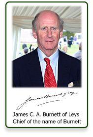 James C. A. Burnett of Leys   Chief of the name of Burnett