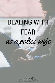 It's hard to send your husband off to a job that people hate him and threaten him for doing. Here's how to deal when fear as a police wife strikes. Police Girlfriend, Cop Wife, Police Officer Wife, Police Wife Life, Police Family, Police Wife Quotes, Police Officer Wedding, Military Wife, Love My Man