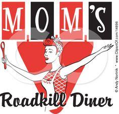 Mom's Roadkill Diner, red, black, white