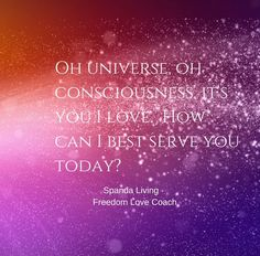 I'm an employee of the universe. We all are. What work would you like me to do today universe? #consciousness #expansion #universeallove #unconditionallove #spirit #inspirational #uplifting #gowiththeflow #hope #freedom #love #freedomlovecoach #spanda #spandaliving #spiritualwork