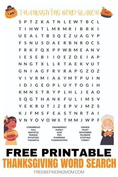 """Do you want fun Thanksgiving activities for kids? Download this Free Printable Thanksgiving Word Search. The kids will have a blast searching for their favorite Thanksgiving words like """"pumpkins,"""" """"turkey,"""" """"pies,"""" and more. Oh, and this Thanksgiving word search printable isn't just for kids, adults will enjoy it too! Grab it today! #printablethanksgivingwordsearch #thanksgivingactivitiesforkids #wordsearchprintables #wordsearchforkids #wordsearchforadults"""