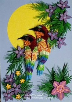 Quilled birds and flowers