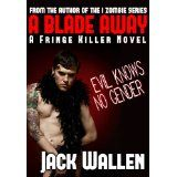 A Blade Away (Kindle Edition)By Jack Wallen