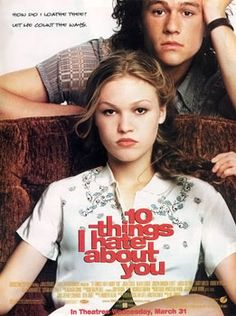 10 Things I Hate About You  love the movie, I cry when she read the poem <3