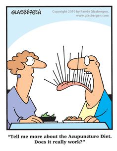the acupuncture diet -- LOL
