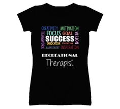 Recreational Therapist Inspirational Words Success Occupation T Shirt