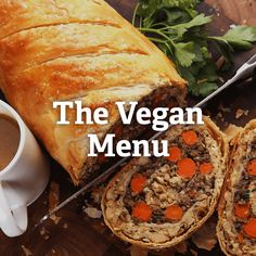 A 100% vegan menu that even meat-eaters will love.