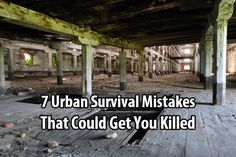 7 Urban Survival Mistakes