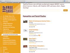 "ModPo #1 ""humanities and social science"" MOOC here: http://www.topfreeclasses.com/category/563/Humanities-and-Social-Studies"