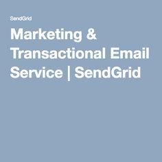 Marketing & Transactional Email Service   SendGrid