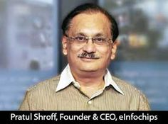 silicon-review-pratul-shroff-ceo-einfochips