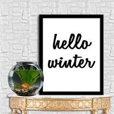 HELLO WINTER Print Home Decor Typography Poster Motivational Quote Digital Quote Print Digital Typography Art Wall Decor 8X10 11x14 by sweetdownload on Etsy