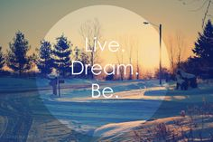 Live Dream Be