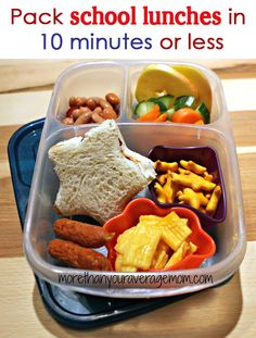 Pack lunches in 10 minutes or less!